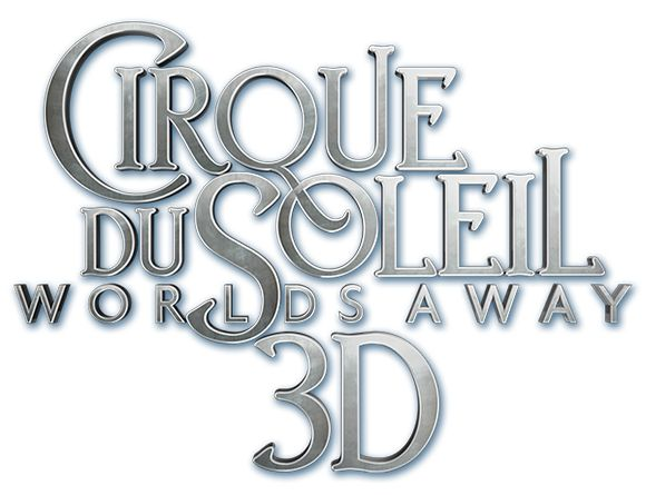 "From James Cameron and Andrew Adamson, comes a major motion picture event ""Cirque du Soleil: Worlds Away 3D"""