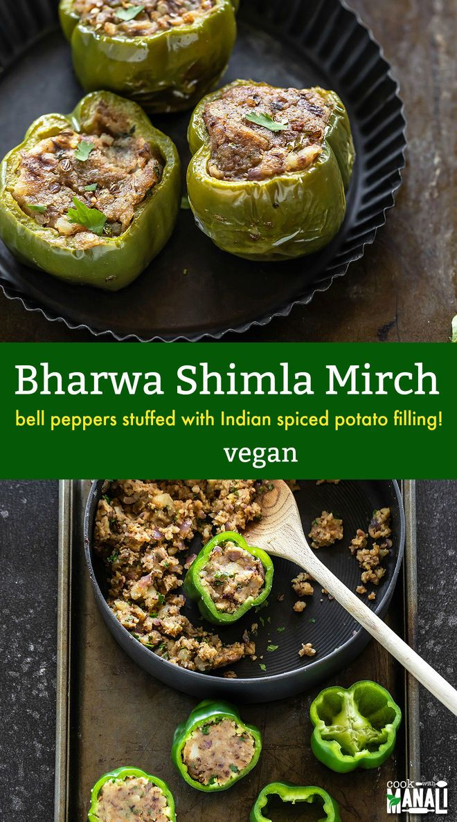 Green Peppers Stuffed With A Spicy Potato Filling These Bharwa Shimla Mirch Make A Great Addi Stuffed Peppers Stuffed Bell Peppers Bell Pepper Recipes Healthy