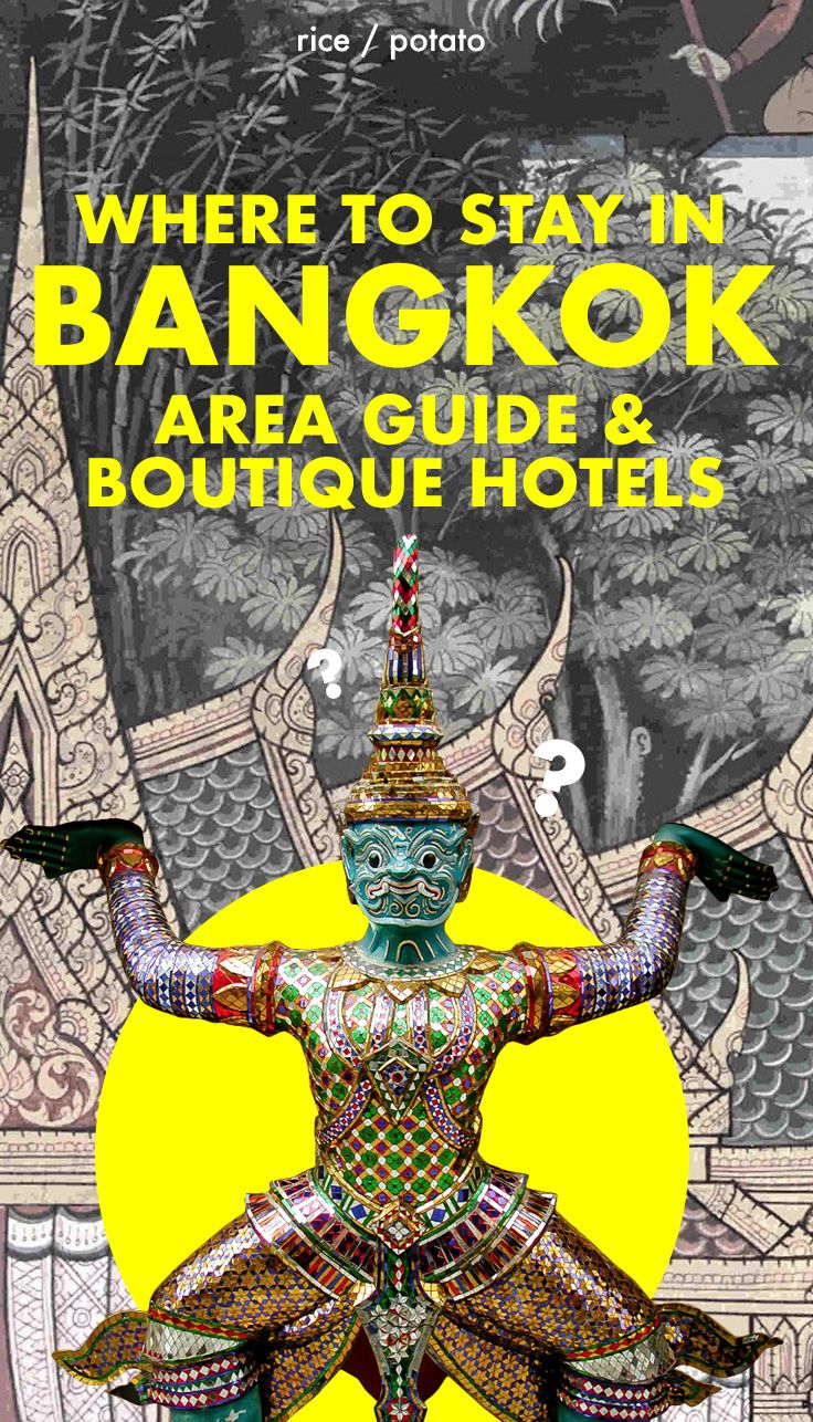 Where to stay in Bangkok? A detailed area-by-area guide to Bangkok with top tips for boutique and design hotels in the Thai capital.