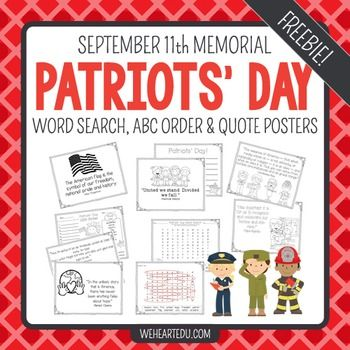 September 11th Patriots' Day Activities. Students will enjoy the word search and ABC order activities. They can use the writing sheet to share what they've learned. You can choose to hang the quote posters around the room or use as coloring sheets.
