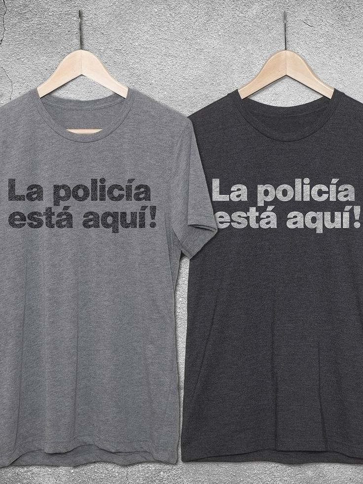 """Funny spanish t-shirt - Police Shirt - Funny tshirts - It's always funny to have a t-shirt that says """"The police are here"""" in Spanish. La Policía Está Aquí! T-Shirt by Hello Floyd. Funny tshirts for men and women. #funnyquotes #MensFashion #womensfashion #thepolicearehere #funny #giftsforhim #fraternity #sorority #funnytshirts #funnyshirts #coptee"""