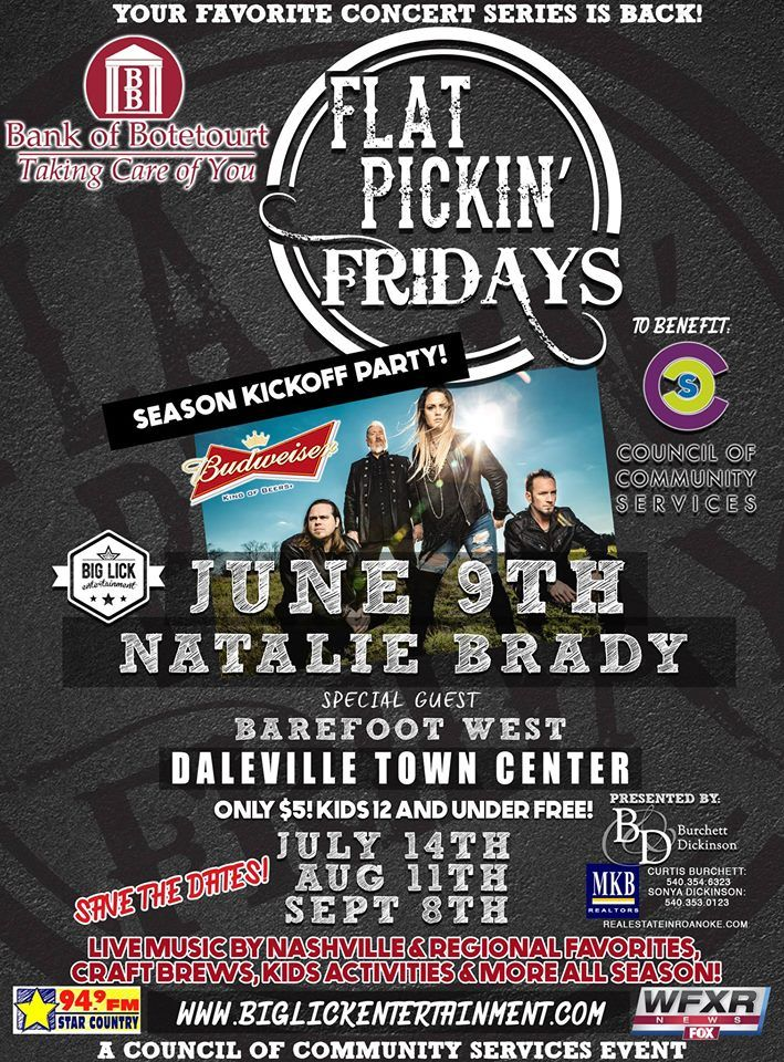 Flat Pickin' Fridays  DALEVILLE TOWN CENTER    The Bank of Botetourt Flat Pickin' Fridays Country Music Concert Series!  Benefitting Council of Community Services!  Join us on the 2nd Friday of each month from May-September 2017 for incredible music from top-notch country acts alongside great food, beverages and fun for the entire family.