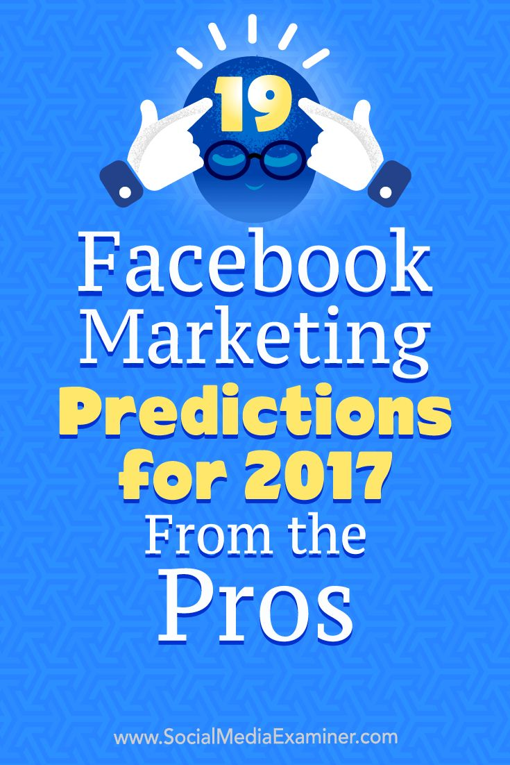 248 best facebook marketing images on pinterest social media 19 facebook marketing predictions for 2017 from the pros social media examiner malvernweather Images