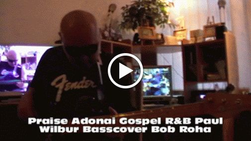 Praise Adonai Gospel R&B Paul Wilbur HD1080 m2 Basscover2 Bob Roha