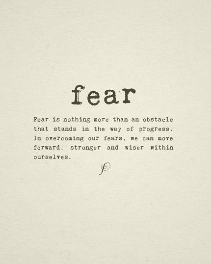 Fear Quotes 485 Best Inspirationimages On Pinterest  Inspire Quotes Quote .