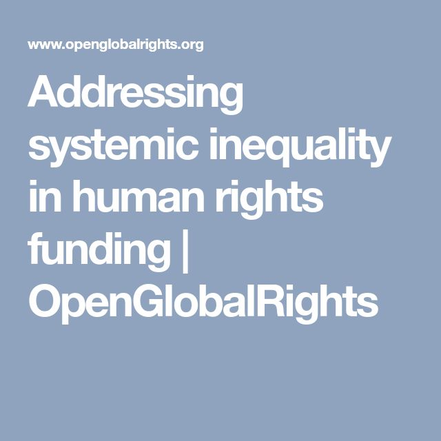 Addressing systemic inequality in human rights funding | OpenGlobalRights