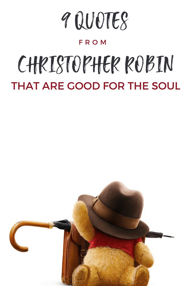 9 Quotes From Christopher Robin That Are Good For The Soul