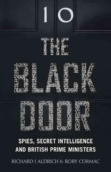 The Door: Spies, Secret Intelligence and British Prime Ministers