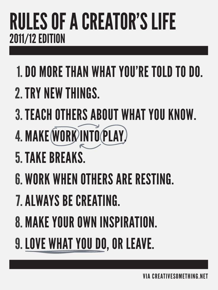 The Rules for a Creator's Life should be hanging in every art classroom.