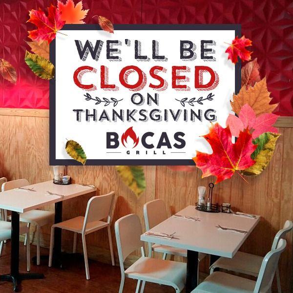 Thanksgiving es una fecha para compartir en familia y dar gracias por todo lo que tenemos. Este jueves 24 de noviembre celebramos uno de los días más especiales del año, por eso no abriremos nuestras puertas. #BocasGrill #Thanksgiving