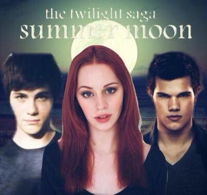 The Twilight Saga Summer Moon.