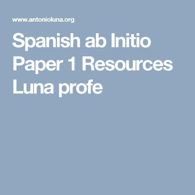 Spanish ab Initio Paper 1 Resources Luna  profe