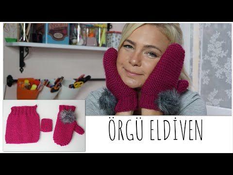 EN KOLAY ÖRGÜ ELDİVEN - YouTube