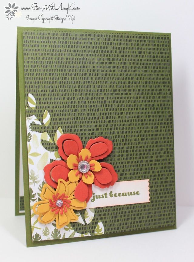 by Amy  Botanical Blooms  And Many More  Botanical Gardens dsp  Botanical Builder framelits   amp  more   all from Stampin  39  Up