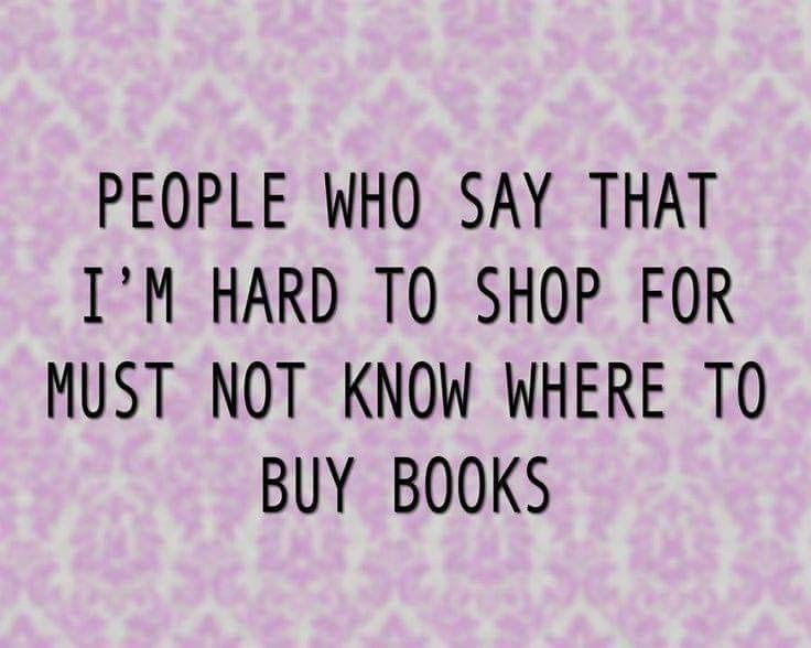 I mean buying books for me is difficult enough lmao... they're better off getting me a gift card to a bookstore <3