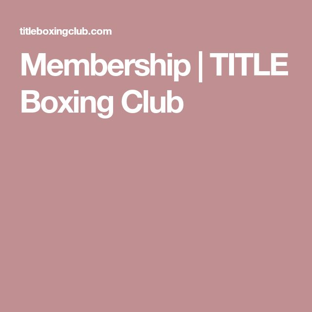Membership | TITLE Boxing Club