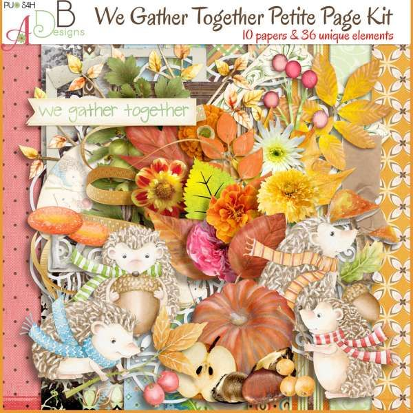 Personal Use :: Kits :: We Gather Together Petite Page Kit
