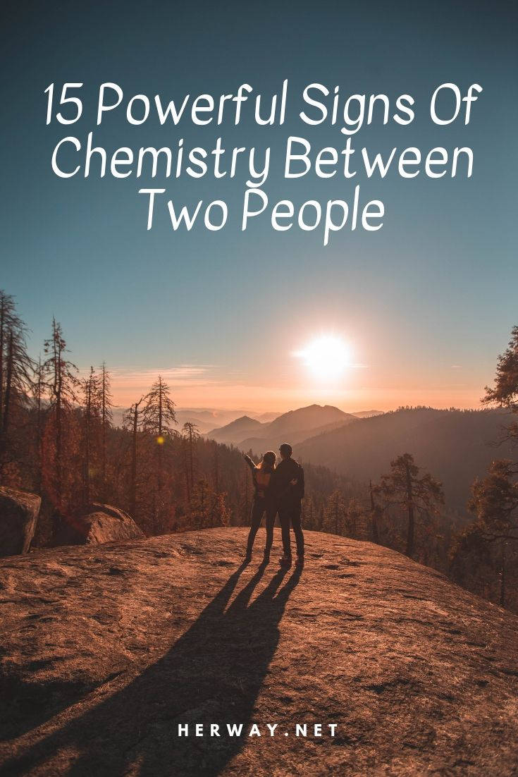 15 Powerful Signs Of Chemistry Between Two People Relationship