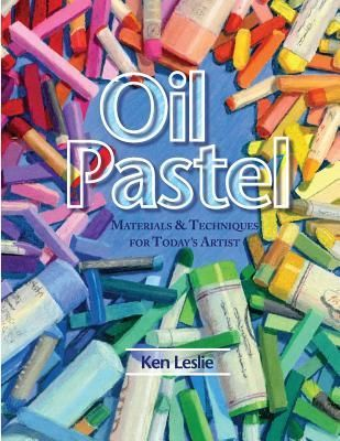 DOWNLOAD PDF] Oil Pastel: Materials and Techniques for