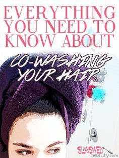 http://www.shorthaircutsforblackwomen.com/co_washing/ Everything You Need to Know about Co-Washing Your Hair: Slashed Beauty