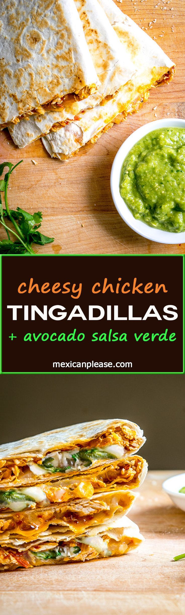 Got leftover Tinga? Make Tingadillas! These Cheesy Chicken Tinga Quesadillas with Green Sauce will change the course of your day for the better -- includes recipe for making Tinga from scratch | http://mexicanplease.com
