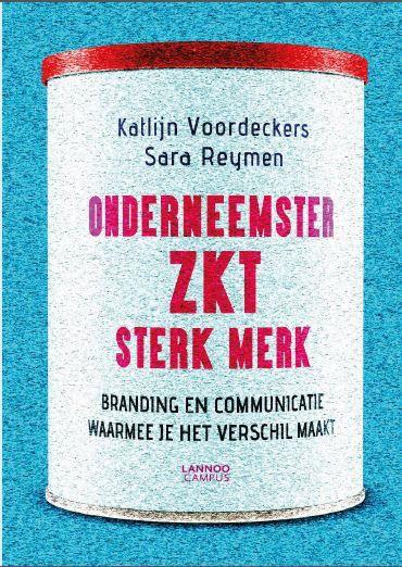 Het Boek | Onderneemster zkt. sterk merk  http://www.onderneemsterzktsterkmerk.be/