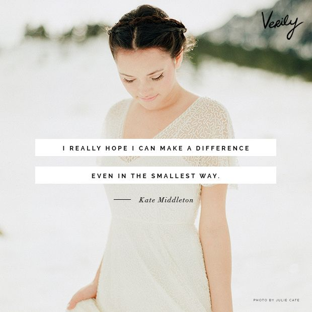 """I really hope I can make a difference even in the smallest way."" - Kate Middleton #dailydose #inspiration #quote"