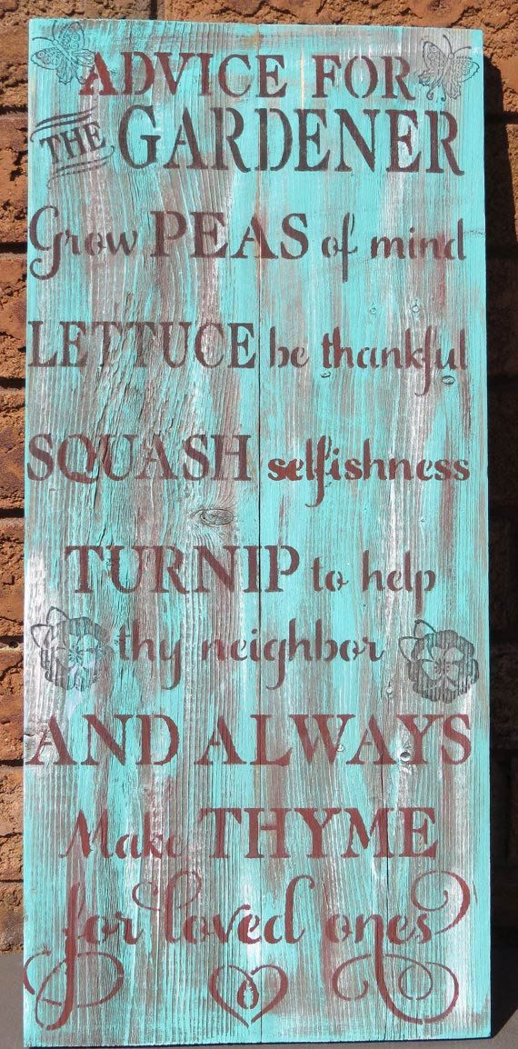 Advice for the Gardener sign by KimburCreations on Etsy