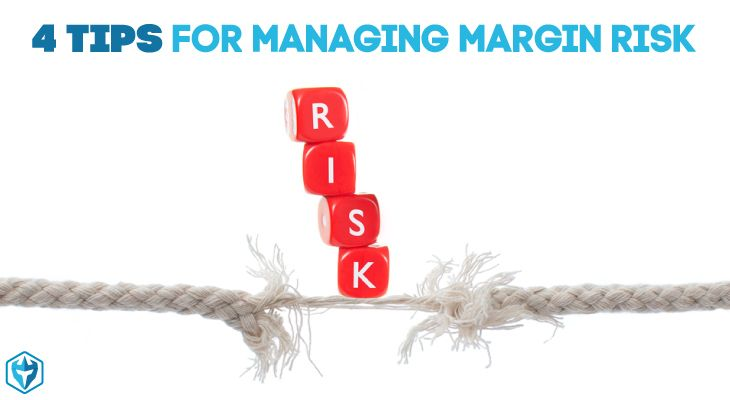 4 Essential Tips For Managing Margin Risk - Warrior Trading