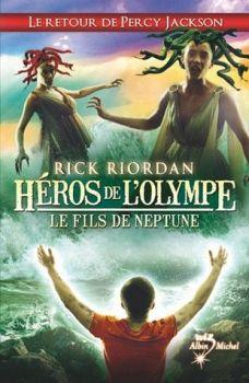 Dans la Biblio de Koko: Héros de l'Olympe, tome 2 : le Fils de Neptune de ...