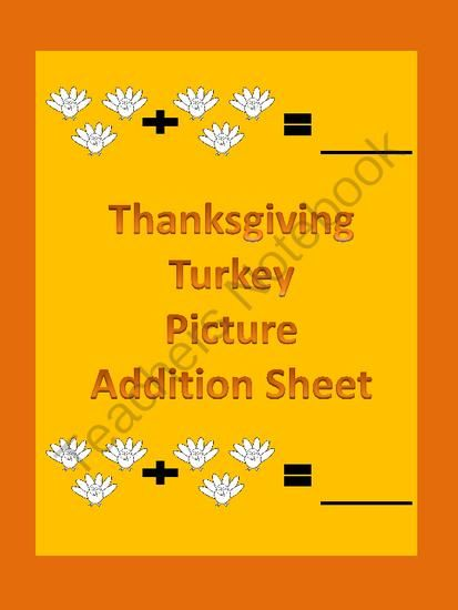 Thanksgiving Turkey Picture Addition Math Worksheet from My Kinder Garden on TeachersNotebook.com (3 pages)  - FREEBIE! Here is a Thanksgiving turkey picture addition worksheet. This is a great way to introduce students to the concept of adding sets of numbers together. If you download this free item, please take the time to rate it.