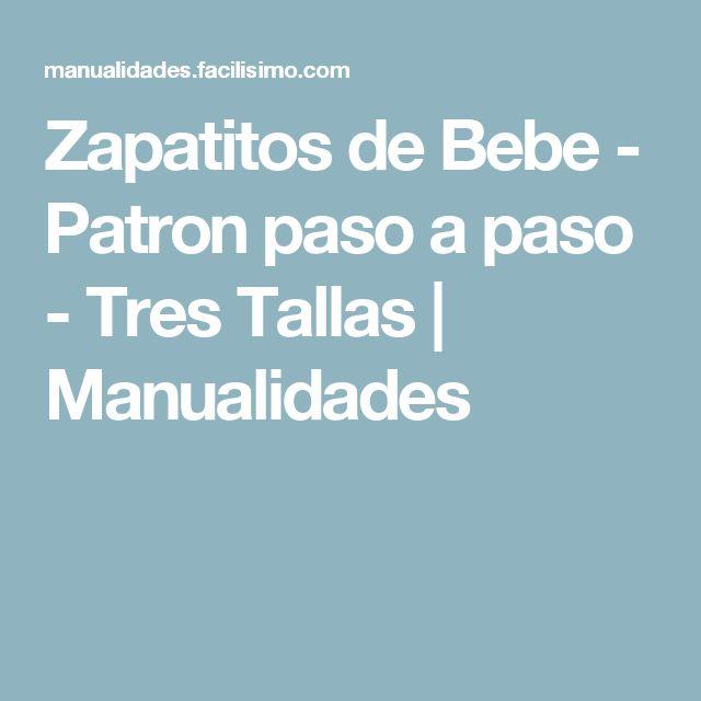Zapatitos de Bebe - Patron paso a paso - Tres Tallas | Manualidades