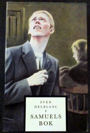 Delblanc, Sven: SAMUELS BOK - brukt bok