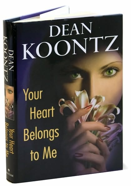 Your Heart Belongs to Me by Dean Koontz- full of suspense and not anything like what you would think from the title! awesome book!
