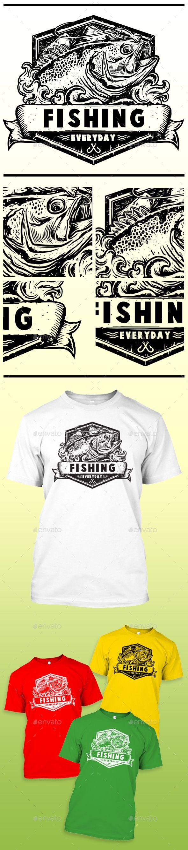 Shirt design killeen tx - Fishing Everyday Grunge T Shirt Grunge Designs