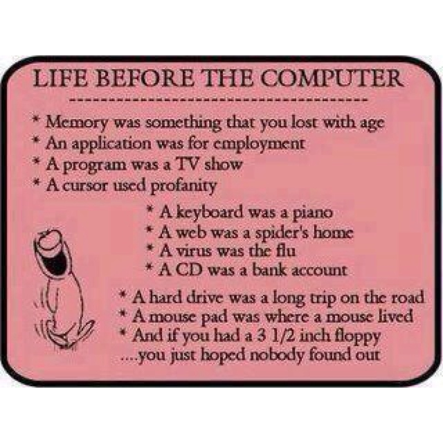 Life before the computerComputers, Laugh, Life, Quotes, Social Media, Funny Stuff, Humor, Things, Funnystuff