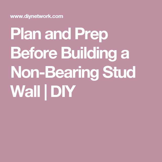 Plan and Prep Before Building a Non-Bearing Stud Wall | DIY