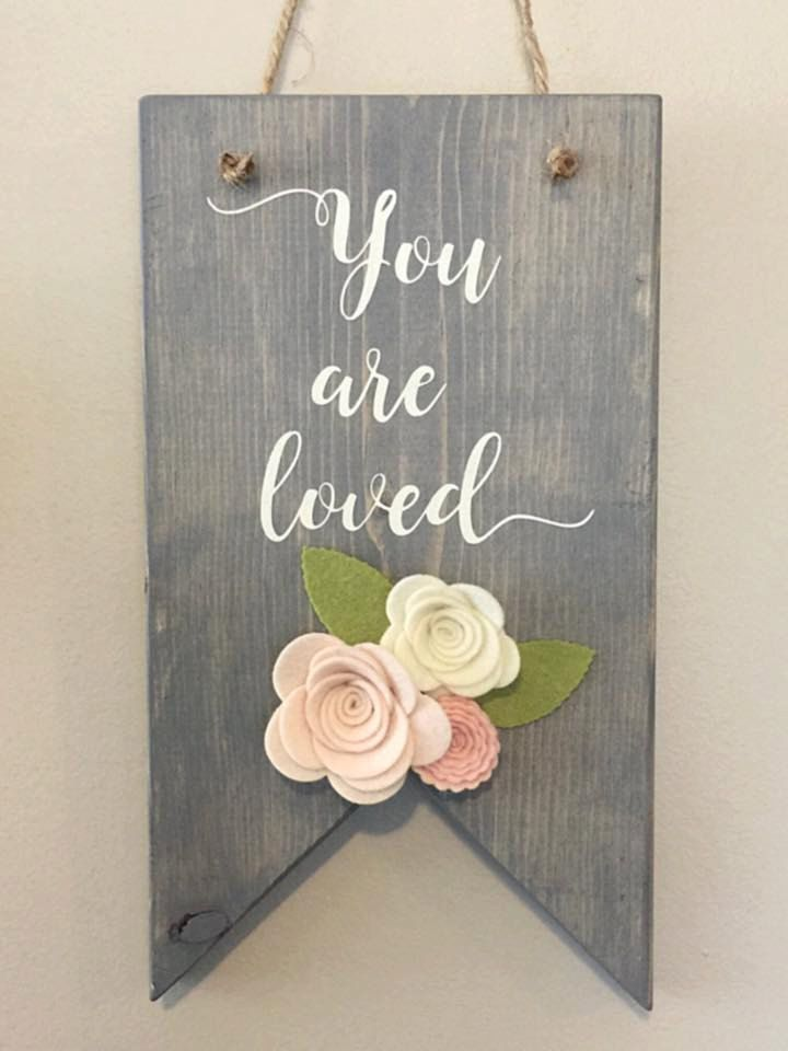 Wall Decor | Sign | Hand Painted Wood | Home Decor | Gift | You are Loved with Felt flowers by southerlycharm on Etsy