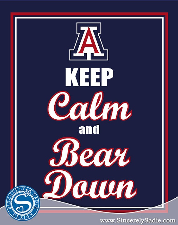 University of Arizona Wildcats Keep Calm and Bear Down by SincerelySadieDesign @ etsy, $9.95