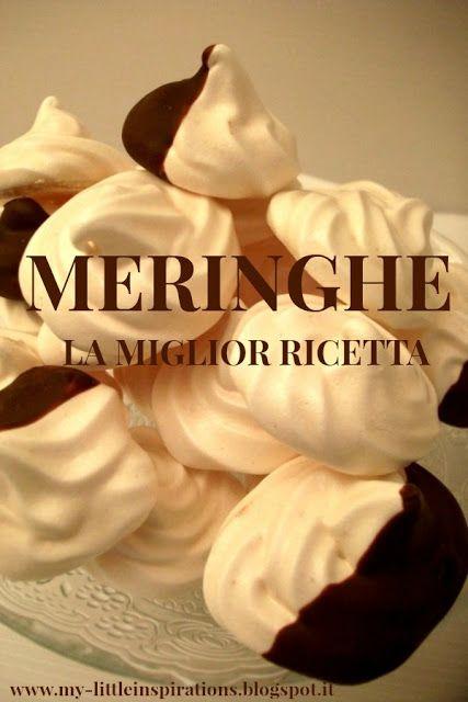 Meringhe fatte in casa: la ricetta perfetta - My Little Inspirations 1