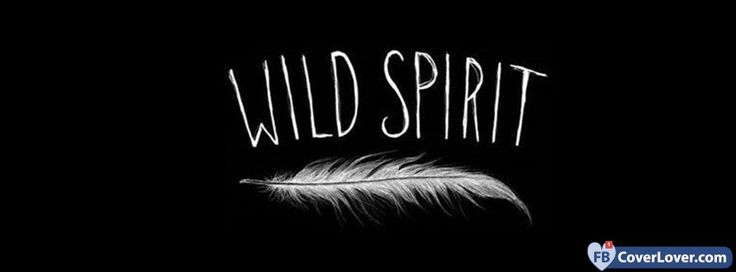 Fbcoverlover : Wild Spirit - Facebook Cover Maker - love and relationship Facebook  covers photo - cover photo maker with name and friends