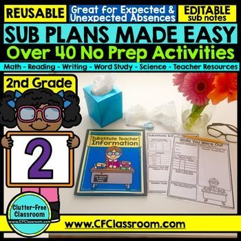 Substitute Plans for Second Grade - This 2nd grade product is 75 pages long and includes 40 activities to leave for a sub! You'll get plans for reading, writing, word study, math, science, and everything is REUSABLE so this is the ONLY sub binder resource you will EVER need again! These no prep, print and go activities will make it easier to actually stay home when you're sick! Just add a book of your choice, dice, and a pencil. It doesn't get any easier! Click through to learn more! $