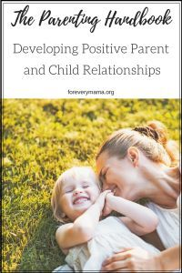 The Parenting Handbook: Developing Positive Parent and Child Relationships. Tips and strategies for developing a positive relationship with your child. Positive Parenting. Parenting Tips. Parenting Strategies. Parenting Hacks