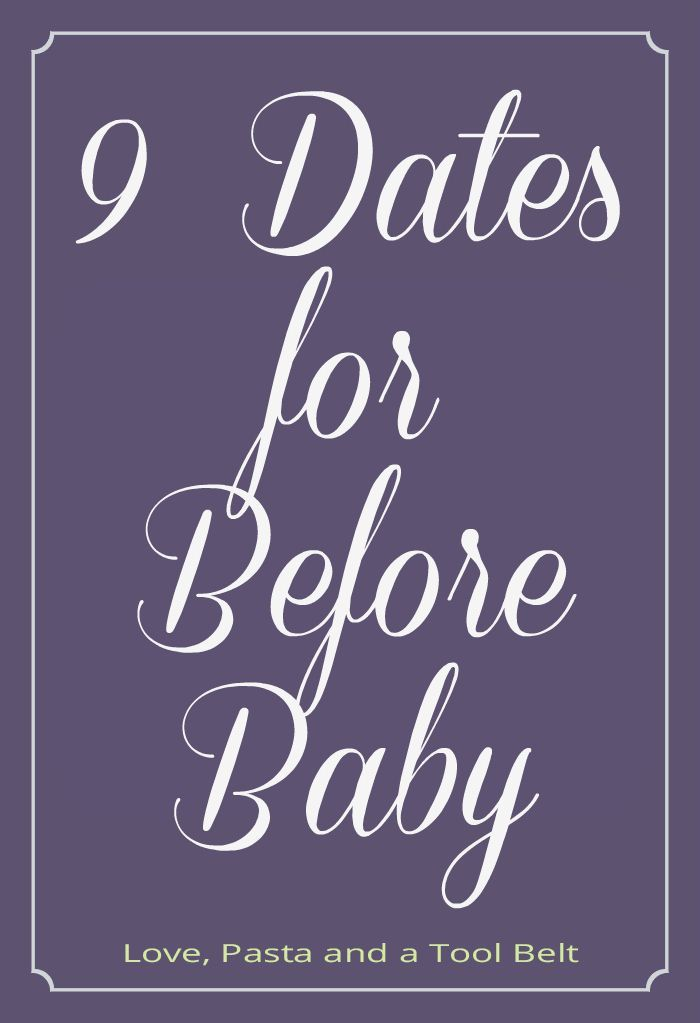 Expecting a baby? Here are 9 Dates for Before Baby!- Love, Pasta and a Tool Belt #ad #TheChoiceMovie | pregnancy | date night | dates | marriage |