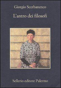 L'antro dei filosofi - Giorgio Scerbanenco - 25 recensioni su Anobii