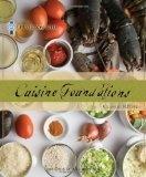 Le Cordon Bleu Cuisine Foundations - killer recipes for all the French classics