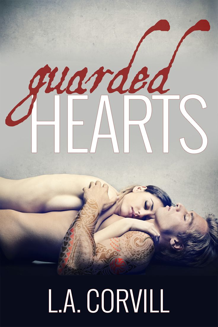 Cover for Guarded Hearts by L.A. Corville