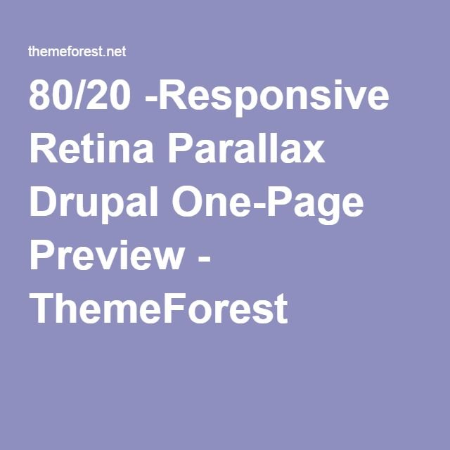 80/20 -Responsive Retina Parallax Drupal One-Page Preview - ThemeForest
