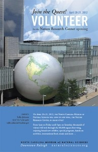 Sign up today to volunteer for the Nature Research Center's 24 hour Grand Opening at the NC Museum of Natural Science. April 20-21, 2012, 5p-5p.