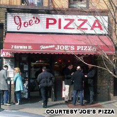 Joe's Pizza NYC OK! =) THEY HAVE THE BEST PIZZA IN NEW YORK CITY.  I GO THERE ALL THE TIME.
